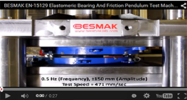 BESMAK - Elastomeric Bearing And Friction Pendulum Test Machine - (0.5 Hz - 471 mm/Sec)